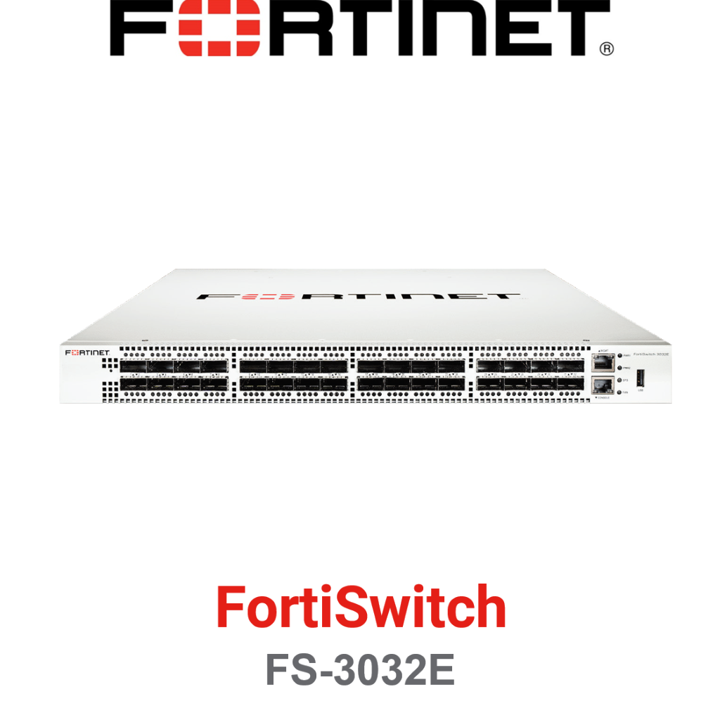 Fortinet FortiSwitch-3032E