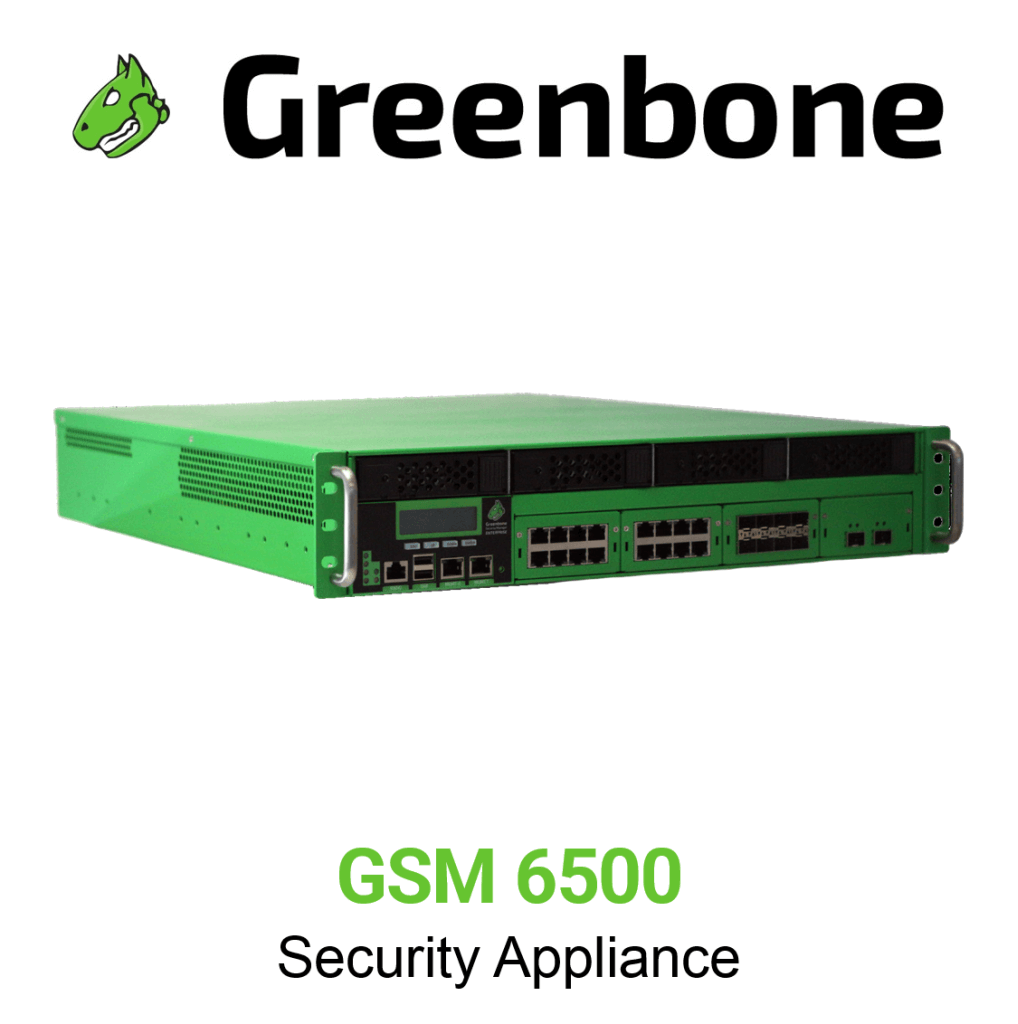 Greenbone GSM 6500 Appliance