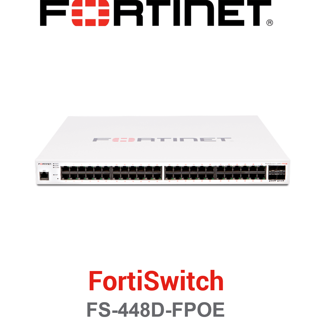 Fortinet FortiSwitch-448D-FPOE