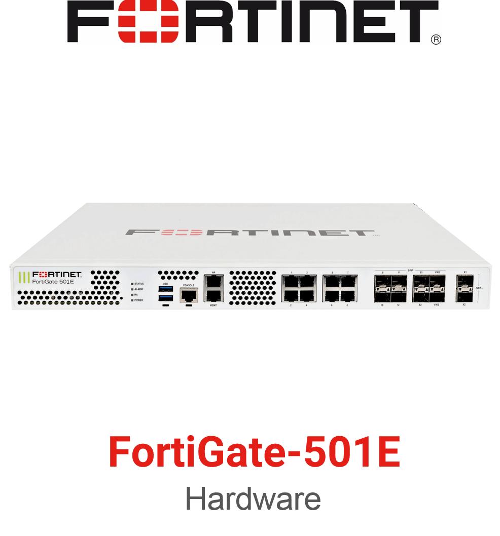 Fortinet FortiGate 501E Firewall