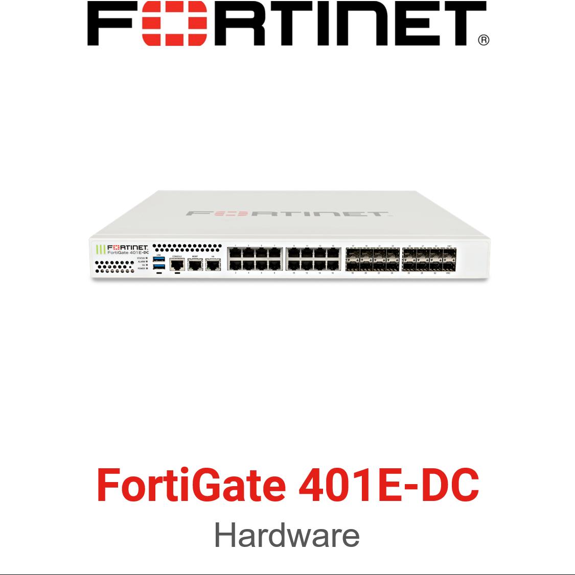 Fortinet FortiGate 401E DC Firewall