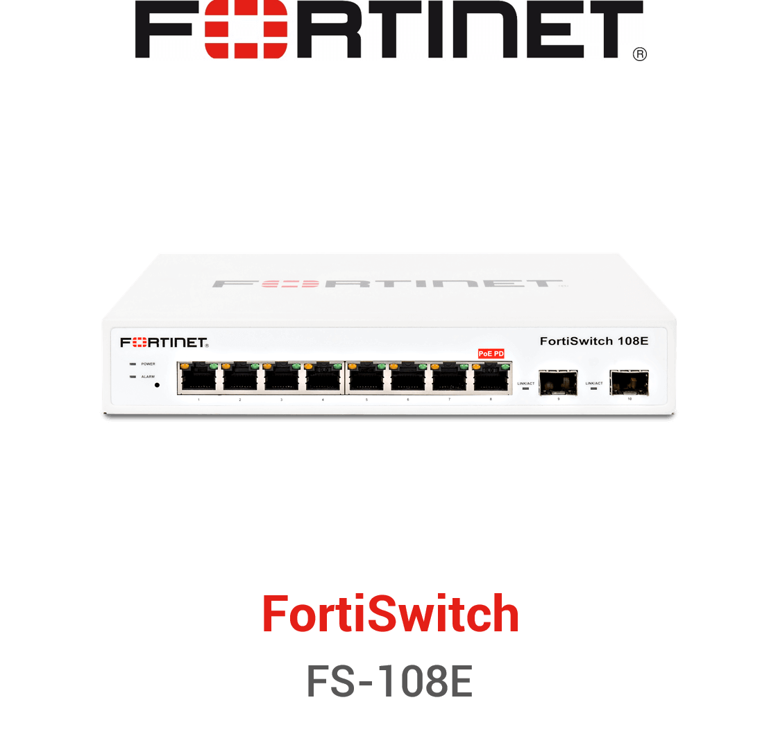 Fortinet FortiSwitch-108E