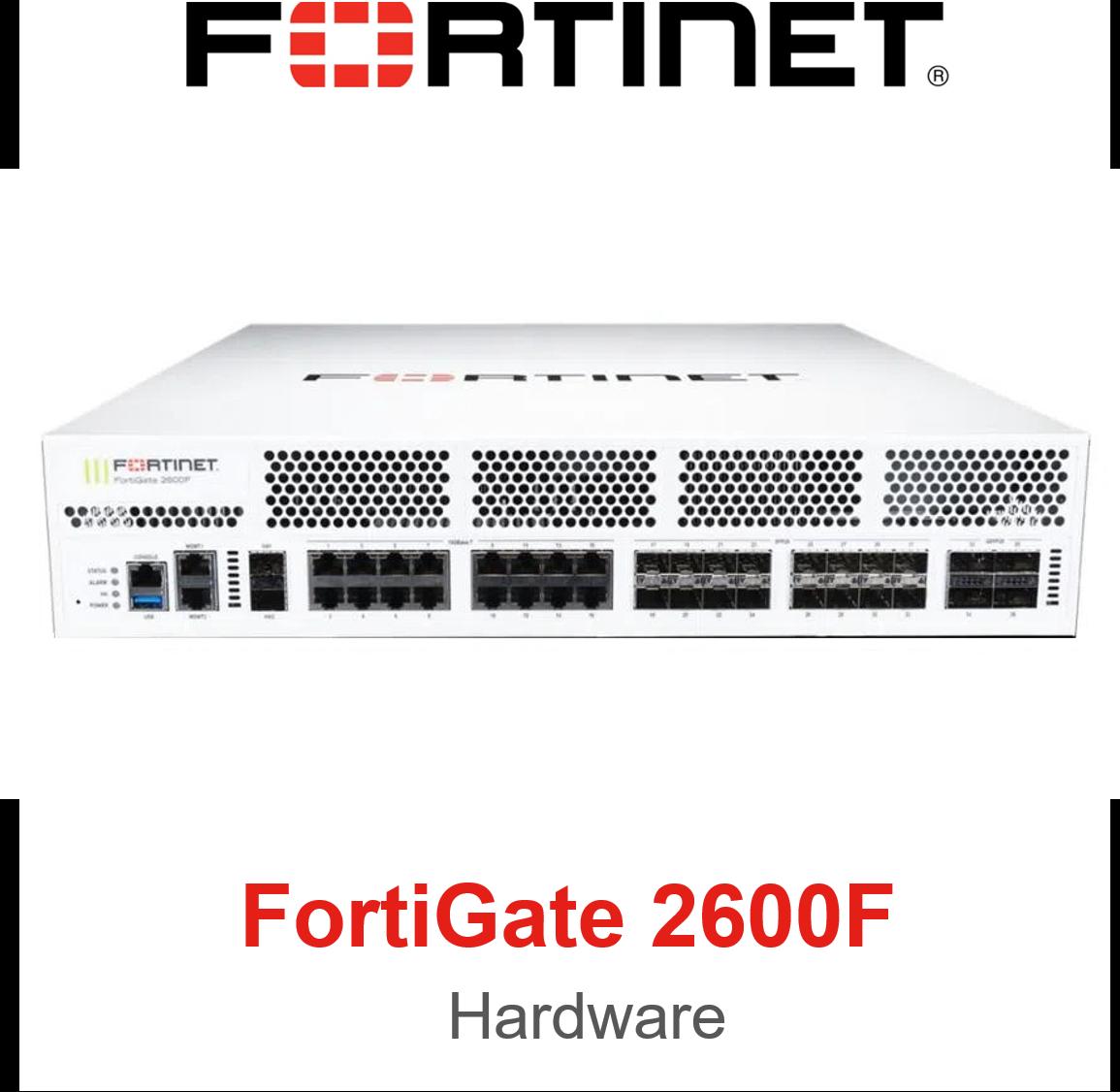 Fortinet FortiGate 2600F Firewall