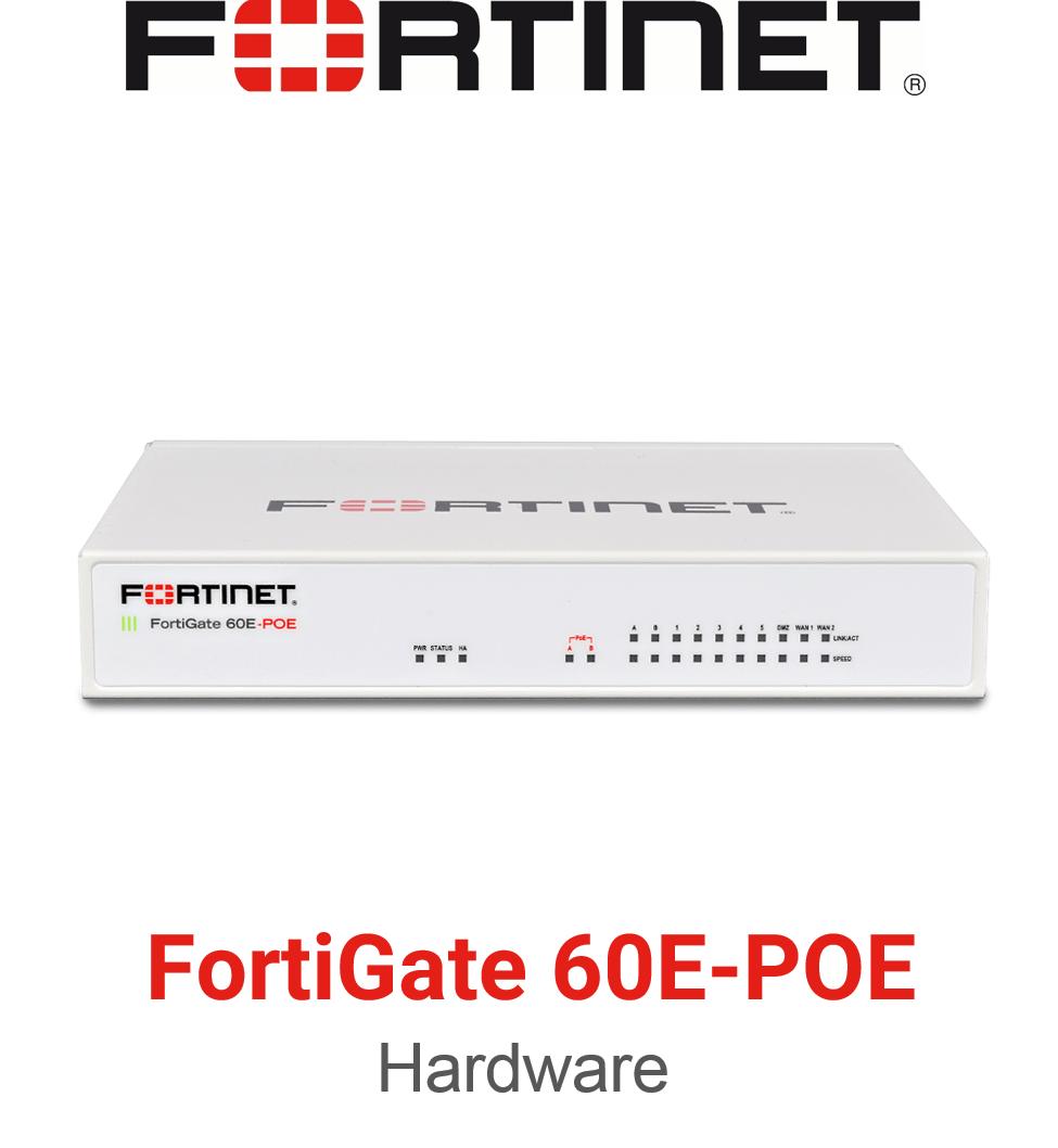 Fortinet FortiGate 60E POE Firewall