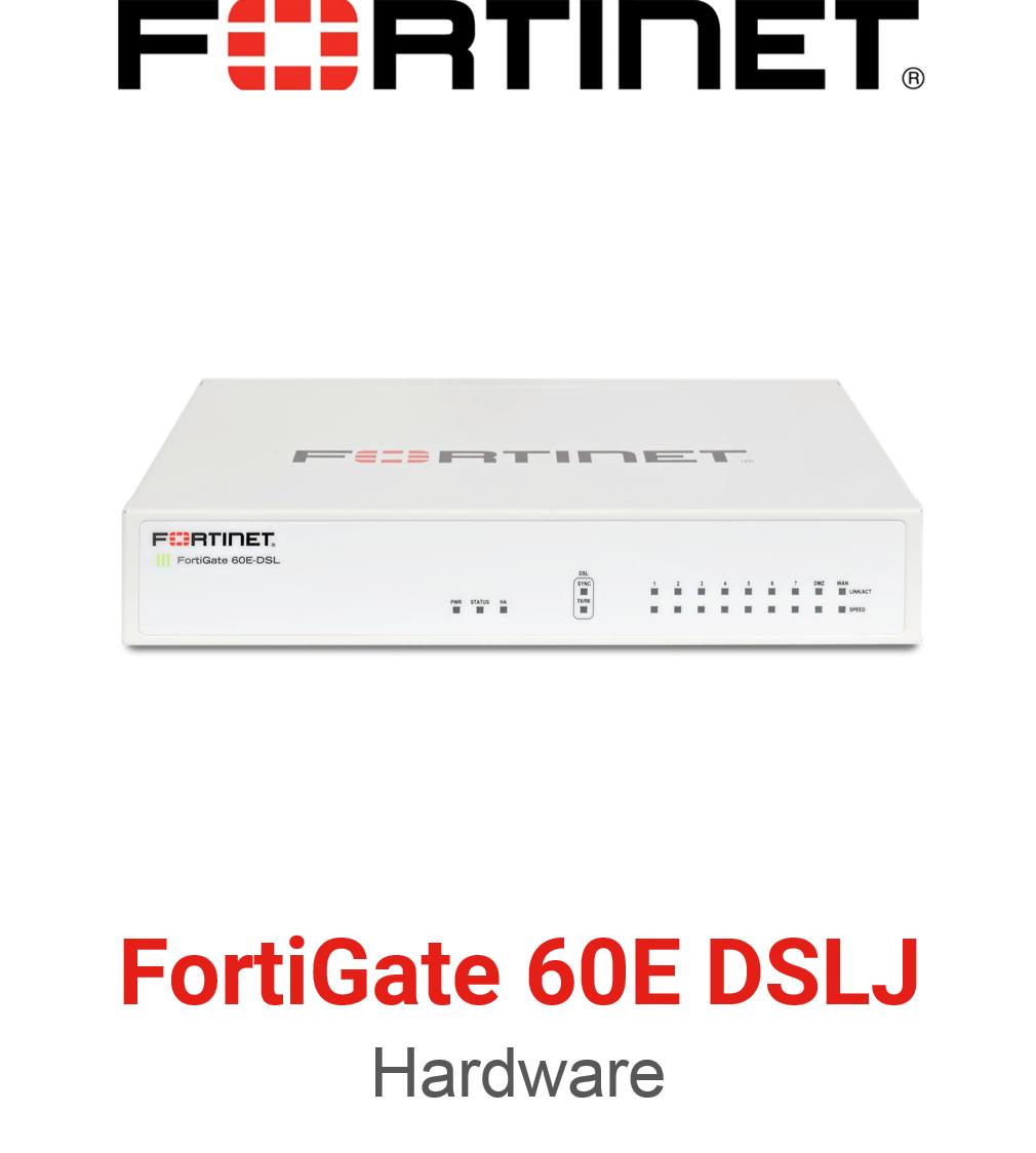 Fortinet FortiGate 60E DSLJ Firewall