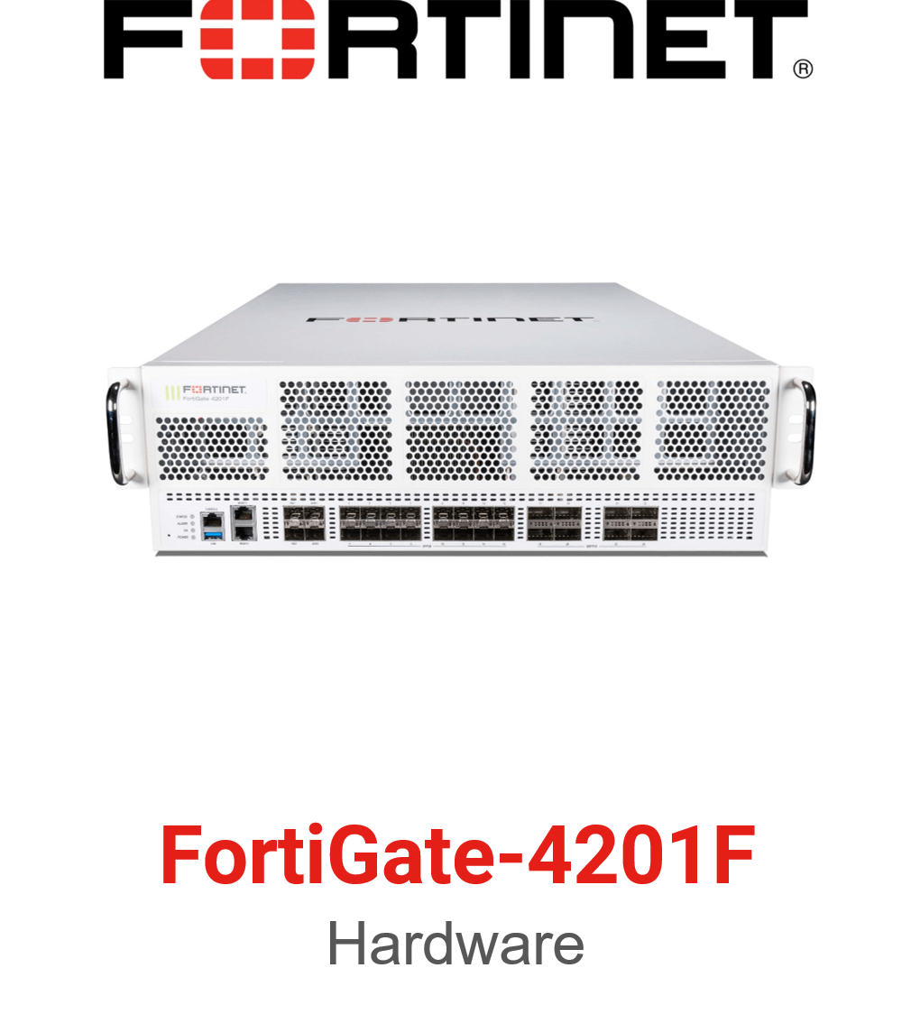 Fortinet FortiGate-4201F