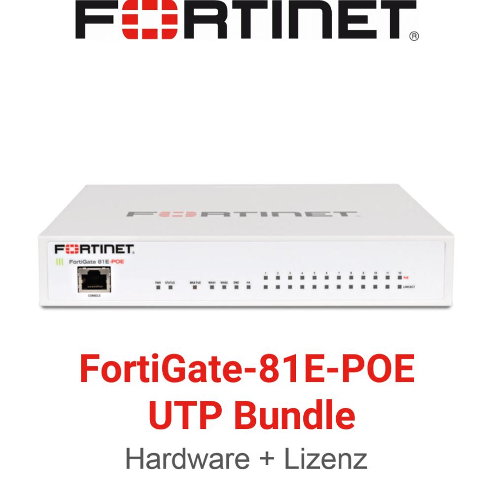 Fortinet FortiGate-81E-POE - UTM/UTP Bundle (Hardware + Lizenz)