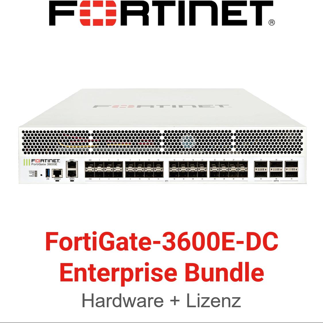 Fortinet FortiGate-3600E-DC - Enterprise Bundle (Hardware + Lizenz)
