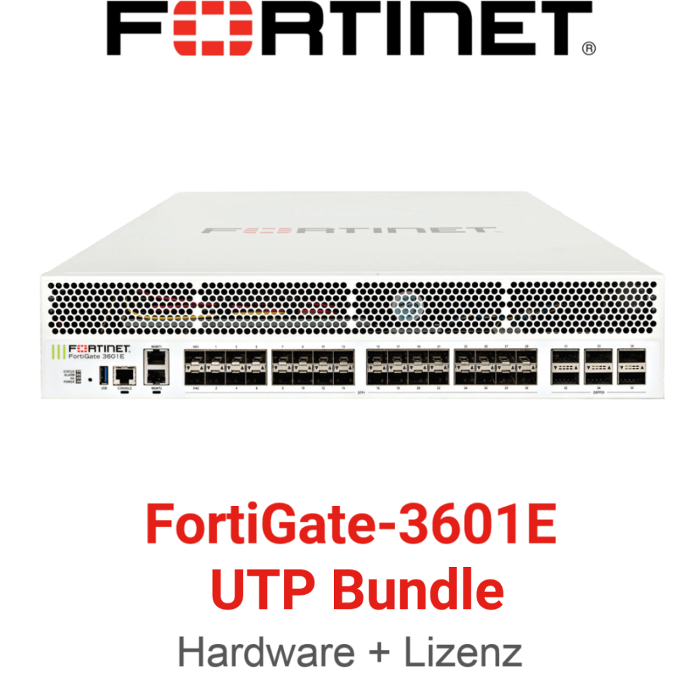 Fortinet FortiGate-3601E - UTM/UTP Bundle (Hardware + Lizenz)
