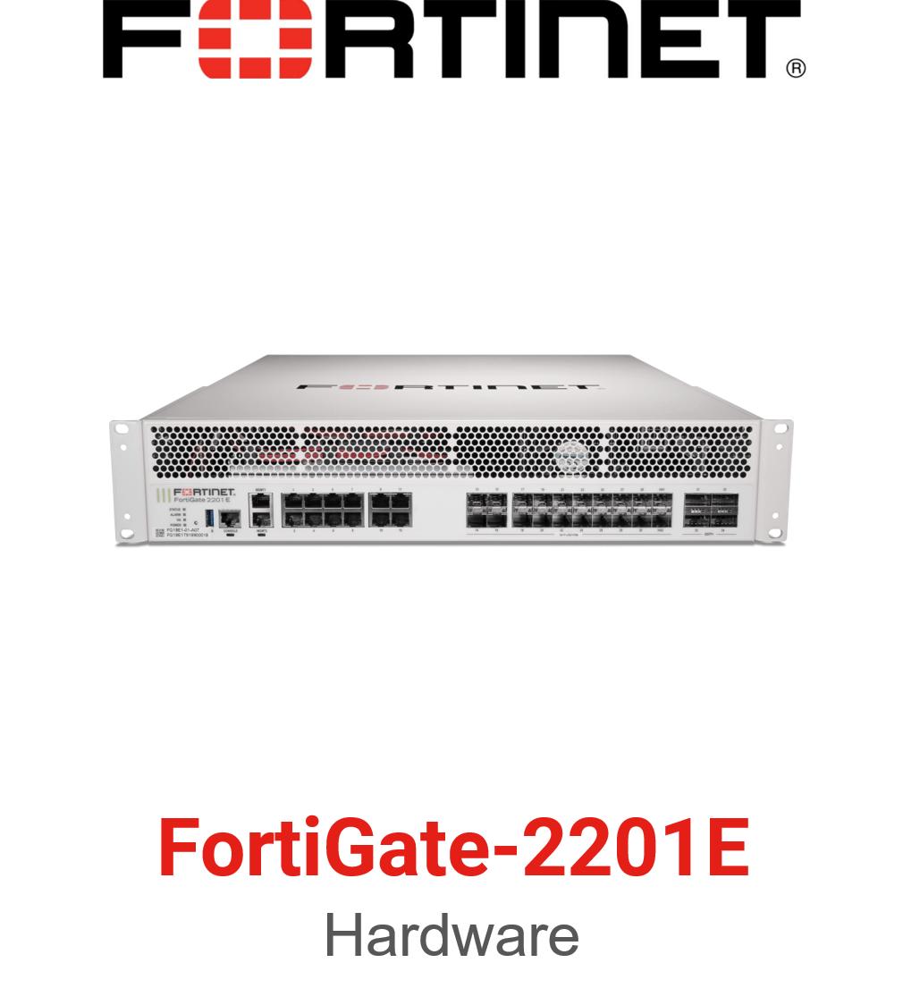 Fortinet FortiGate-2201E Firewall