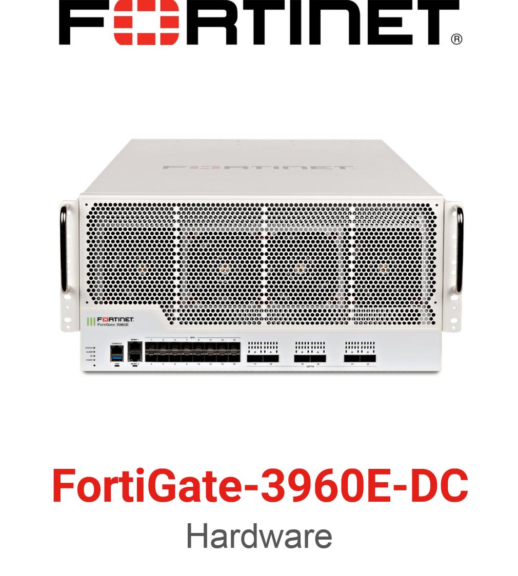 Fortinet FortiGate-3960E-DC