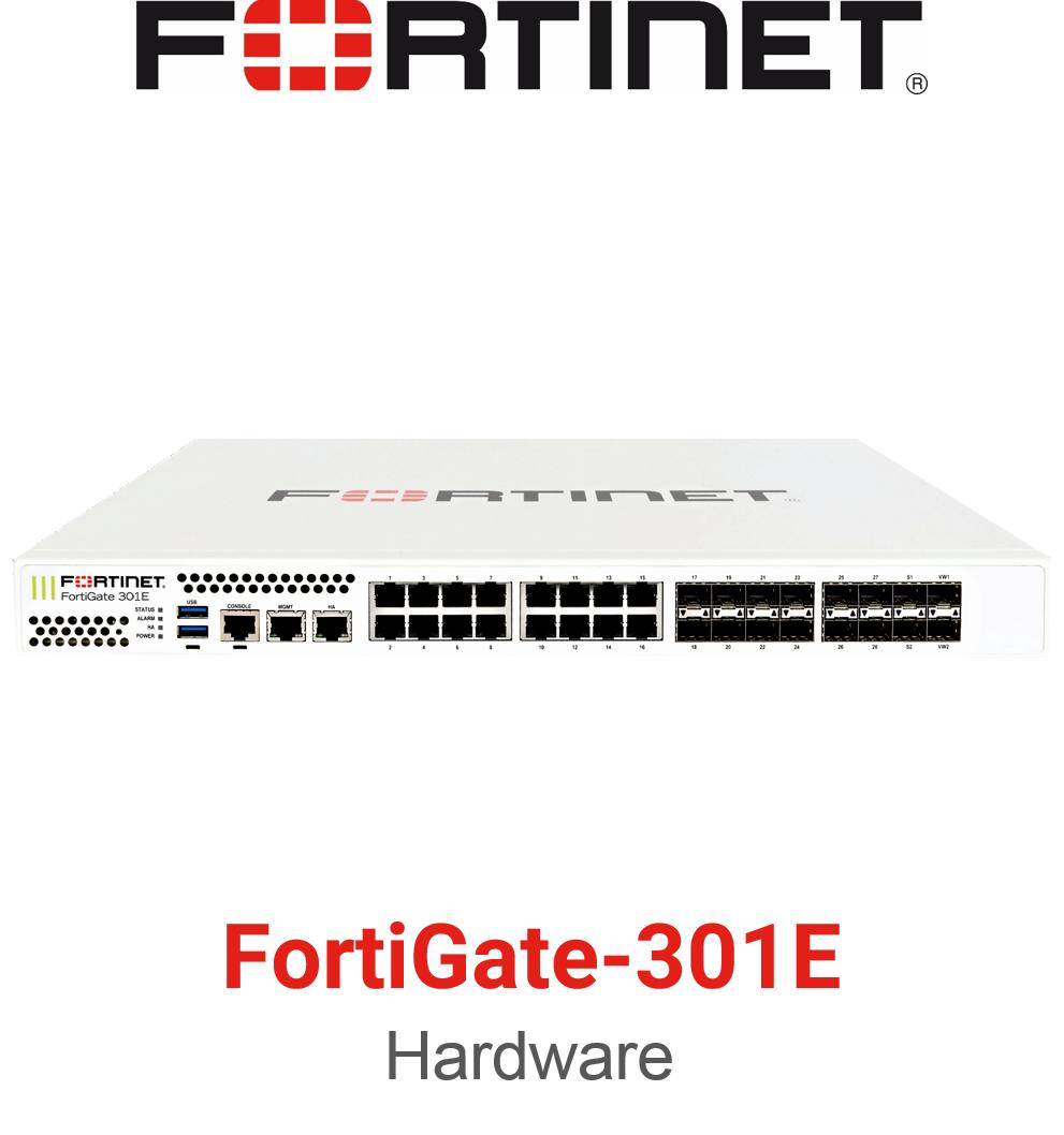 Fortinet FortiGate 301E Firewall