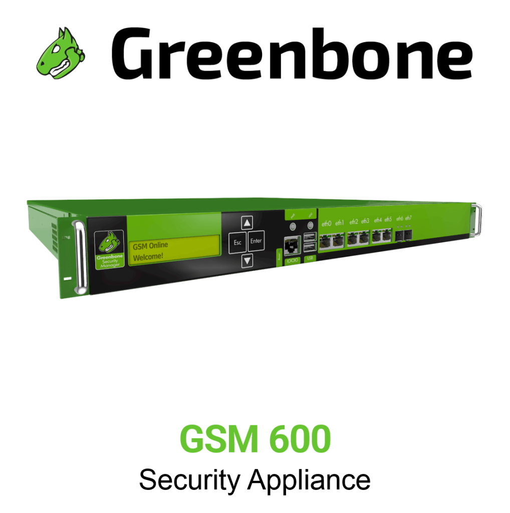 Greenbone GSM 600 Appliance
